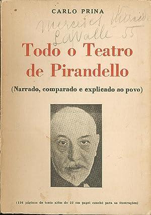 Todo o teatro de Pirandello (Narrado, comparado: Prina Carlo