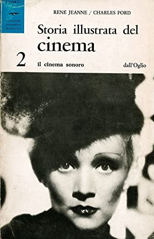 Storia illustrata del cinema 2: Jeanne R. - Ford C.