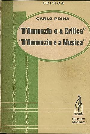 D'Annunzio e a Critica D'Annunzio e a: Prina Carlo