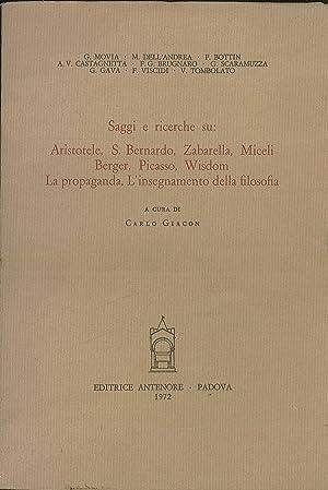 Saggi e ricerche su: Aristotele, S.Bernardo, Zabarella,: Giacon Carlo (a