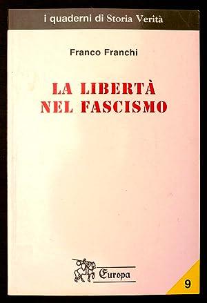 La libertà nel fascismo: Franchi Franco
