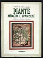 Piante medicina e tradizione. Fitoterapia antica e: De Vitofranceschi Giuseppe