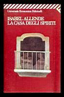 La casa degli spiriti: Allende Isabel