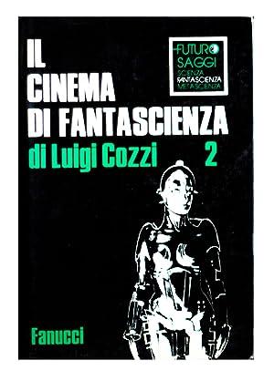 Il cinema di fantascienza Volume II 1920-1929: Cozzi Luigi
