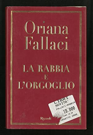 La rabbia e l'orgoglio: Fallaci Oriana