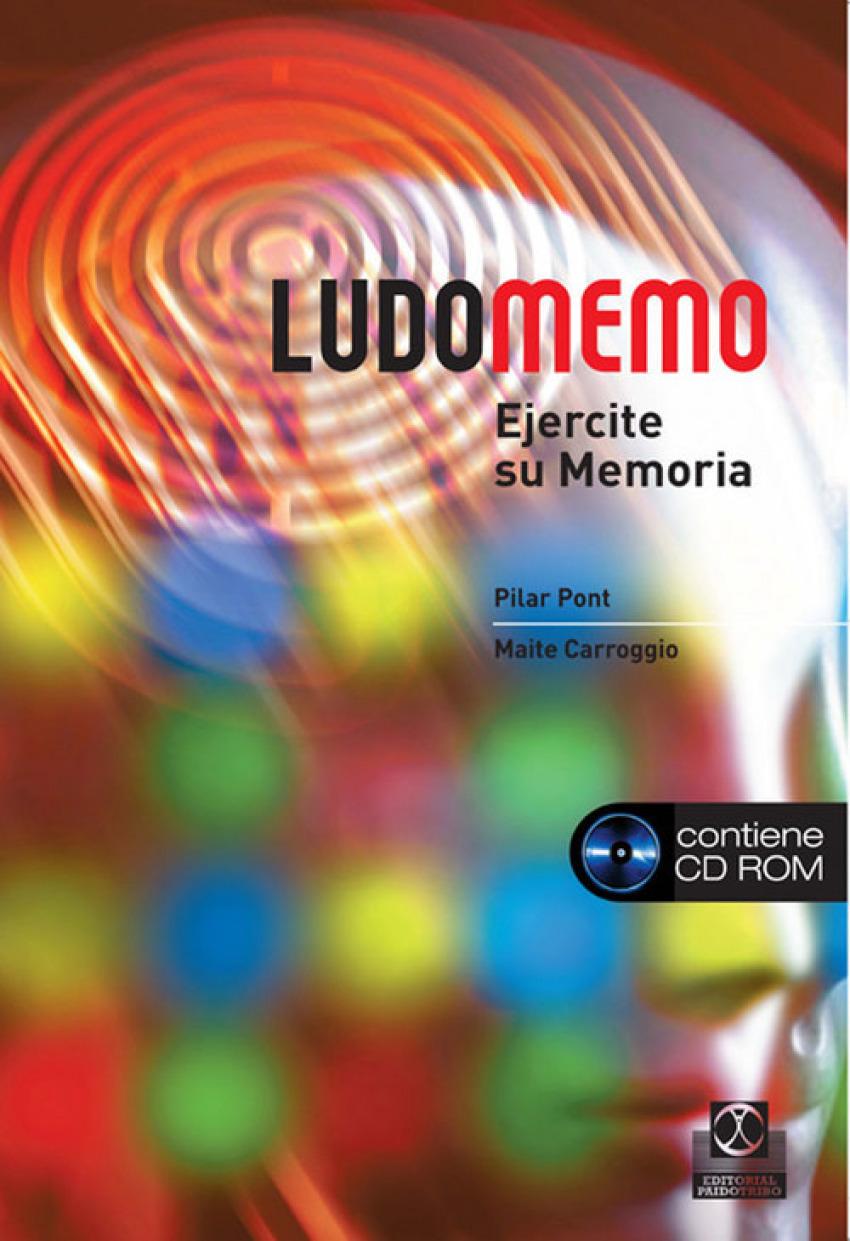 LUDOMEMO. Ejercite su memoria -Libro+CD- (Color) EJERCITE SU MEMORIA - Carroggio Rubí, Maite/Pont Geis, Pilar