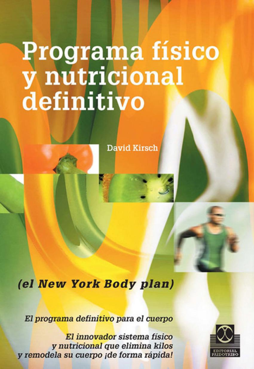 Programa fisico y nutricional definitivo - Kirsch, David