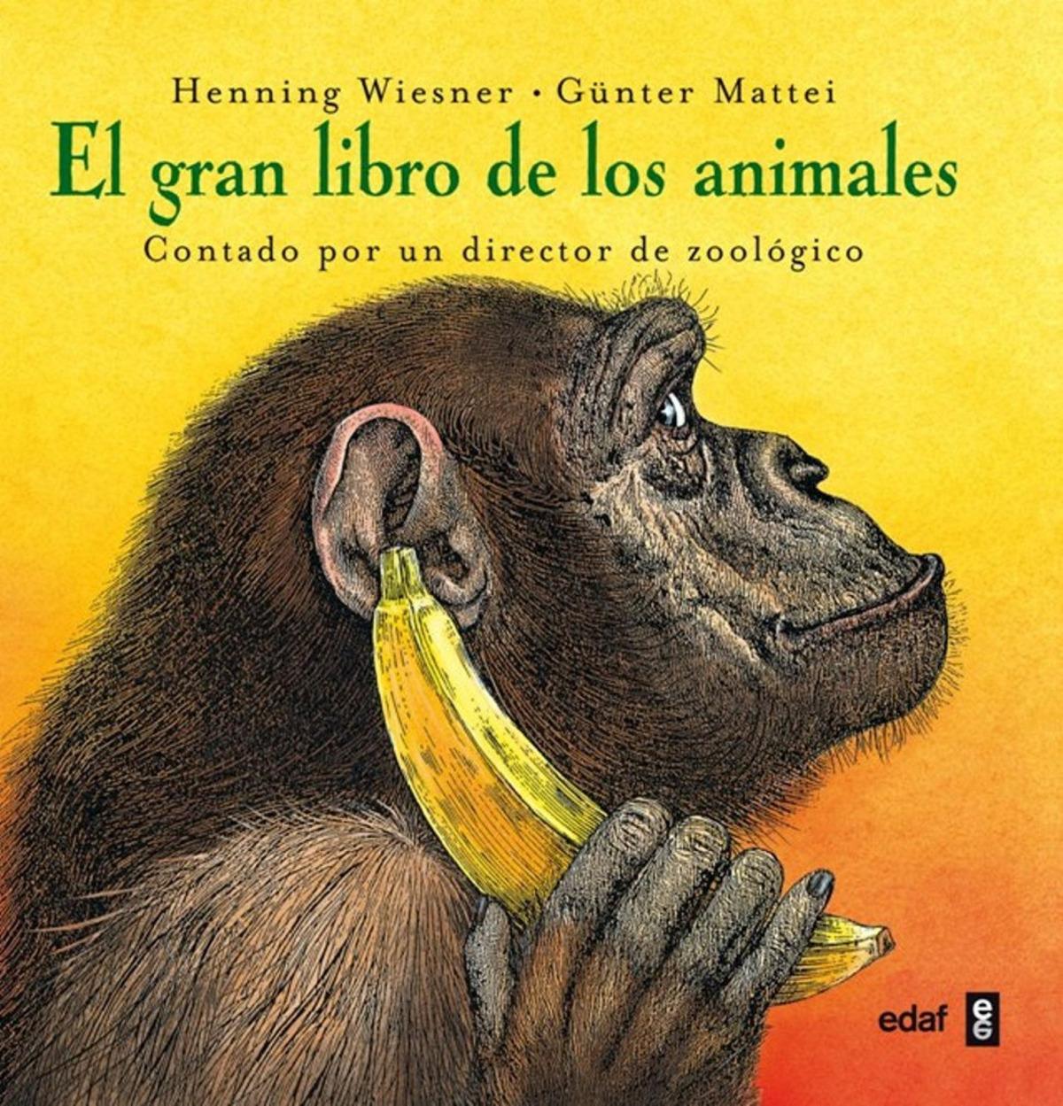 El gran libro de los animales - Henning Wiesner y Günter Mattei