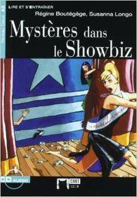 Mystères dans le showbiz. Livre + CD - Cideb Editrice S.R.L.