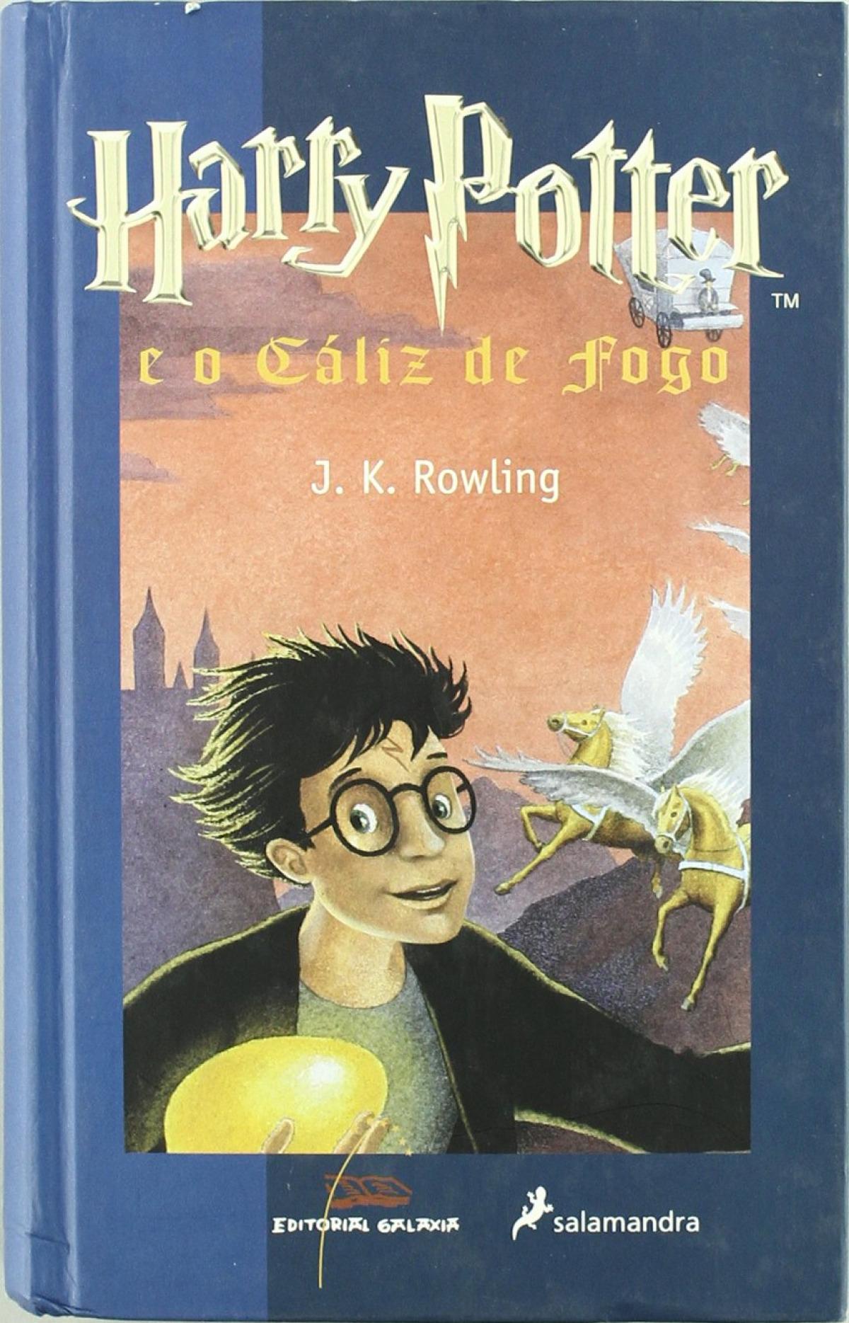 Harry Potter e o Cáliz de fogo - Rowling, J. K.