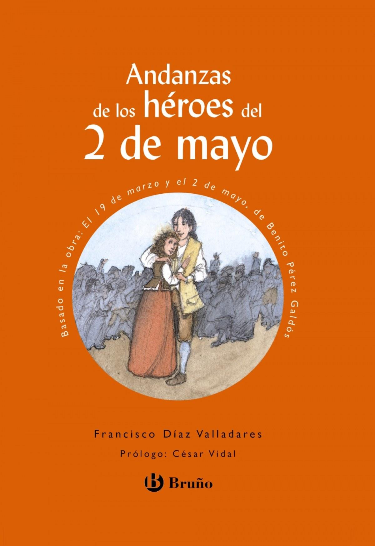 Andanzas de los héroes del 2 de mayo - Díaz Valladares, Francisco