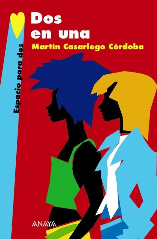 Dos en una - Casariego Córdoba, Martín
