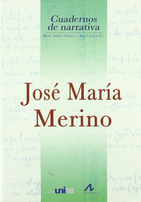 José María Merino - Andrés-Suárez/Casas, Ana