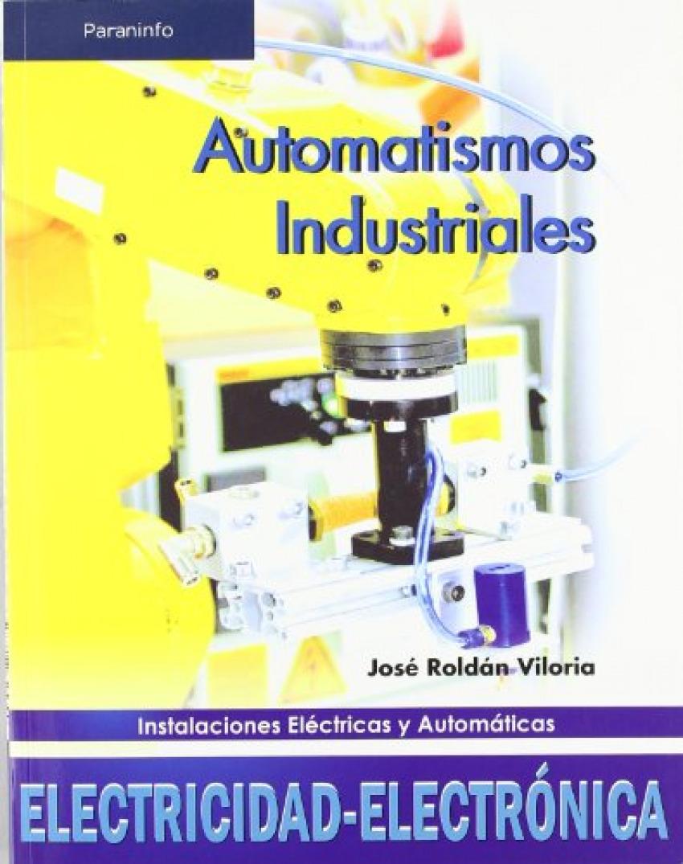 Automatismos industriales (08) - electricidad automatismos industriales (08) - Roldan, Jose