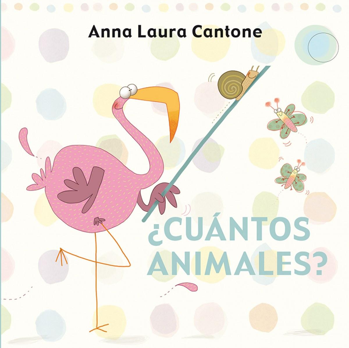 Cuantos animales? - Cantone, Anna Laura