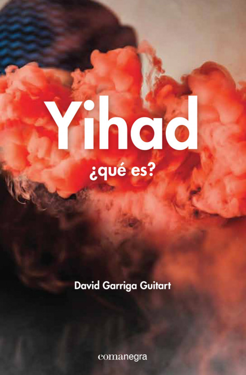 Yihad ¿que ese? - Garriga, David