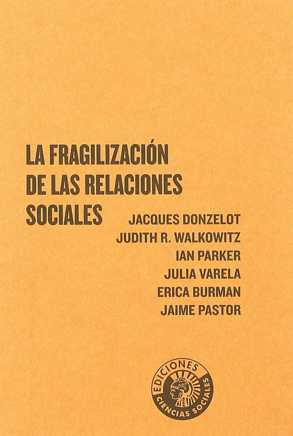 Fragilizacion relaciones sociales - Donzelot, Jacques
