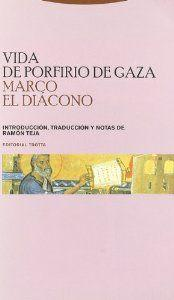 Vida porfirio de gaza - Marco El Diacono