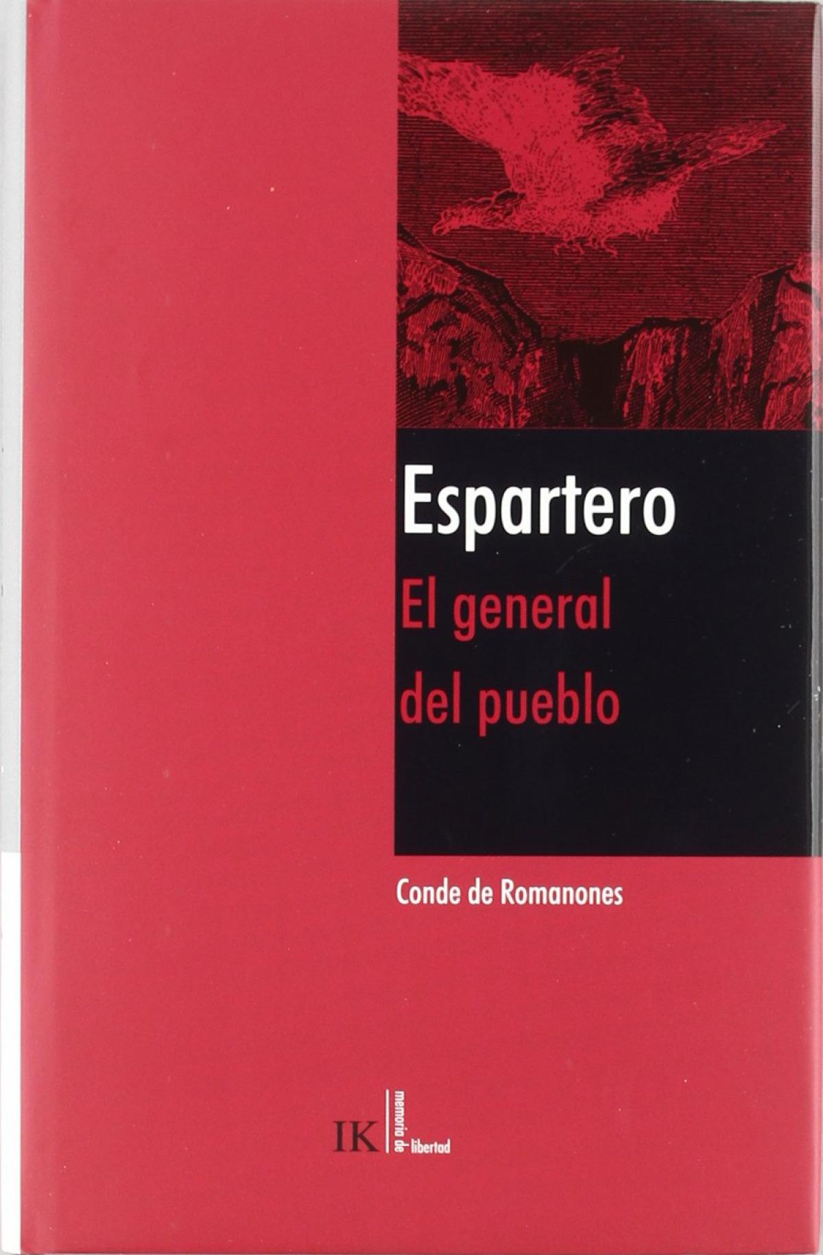 Espartero.el general del pueblo - Conde De Romanones