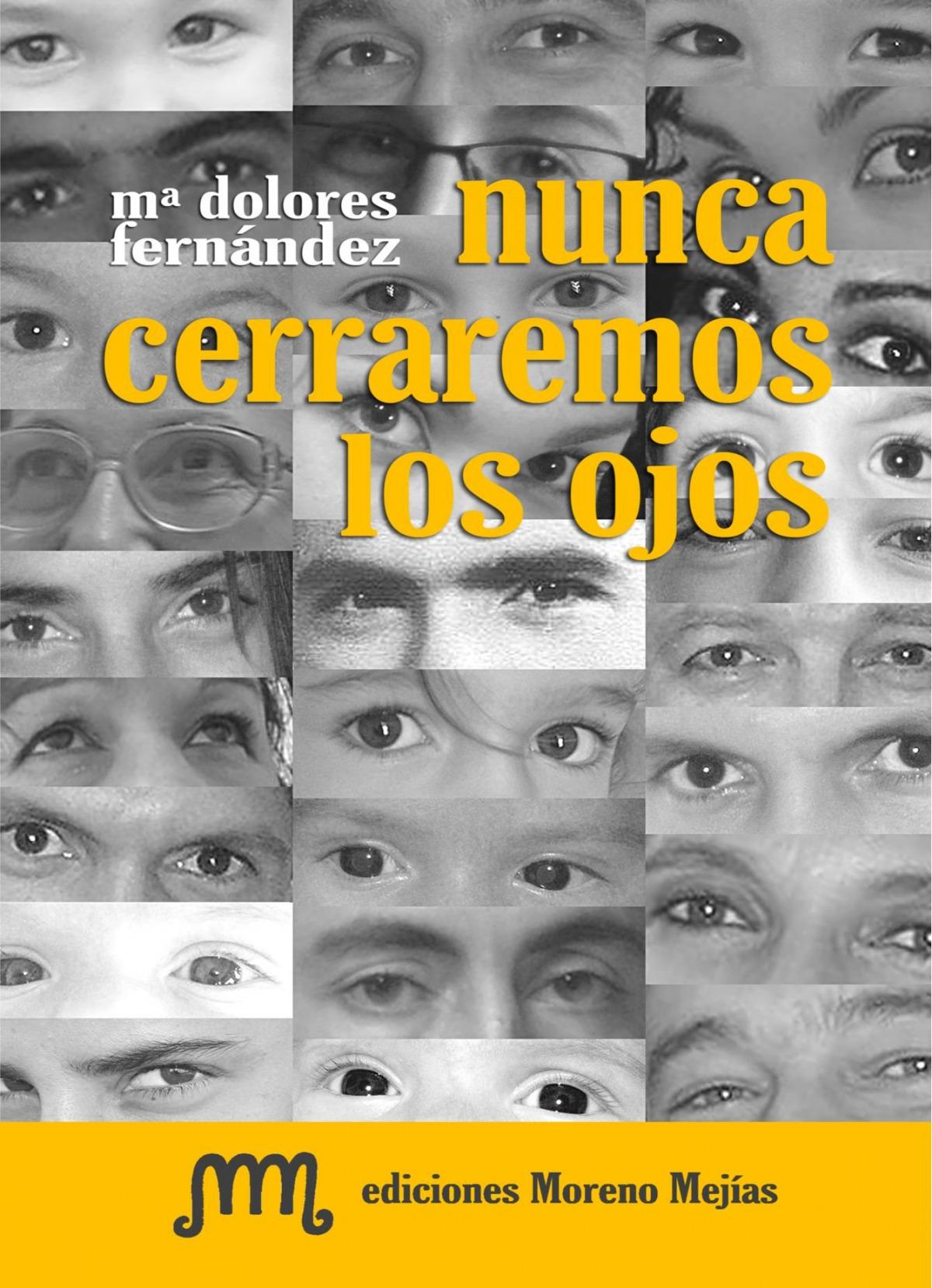 Nunca cerremos los ojos - Fernandez, Mª Dolores