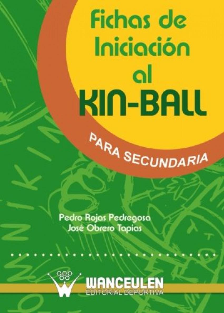Fichas iniciacion kin-ball secundaria - Rojas, Pedro
