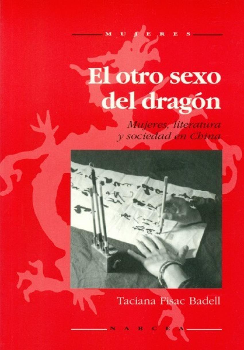Otro sexo del dragon - Fisac, Taciana