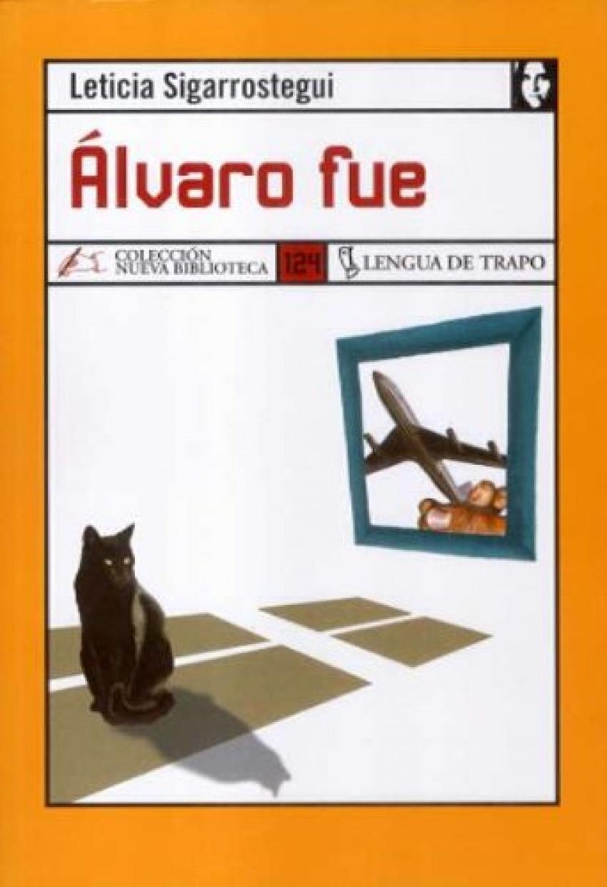Alvaro fue - Sigarrostegui, Leticia