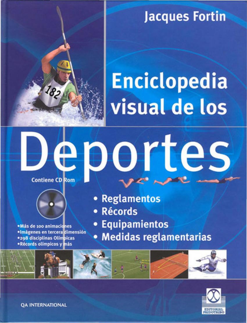 ENCICLOPEDIA VISUAL DE LOS DEPORTES +CD-ROM Reglamentos. Records. Equipamientos. Medidas reglamentarias - Fortin, Jacques