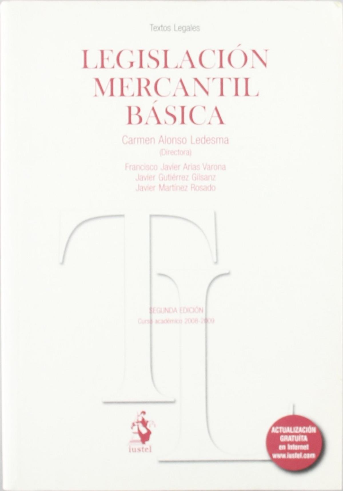 Legislacion mercantil basica - Alonso, Carmen
