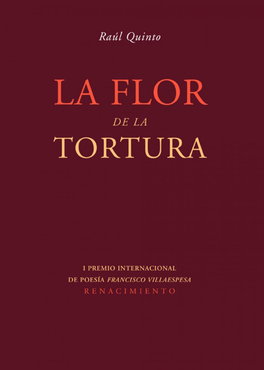 La flor de la tortura - Quinto, Raul