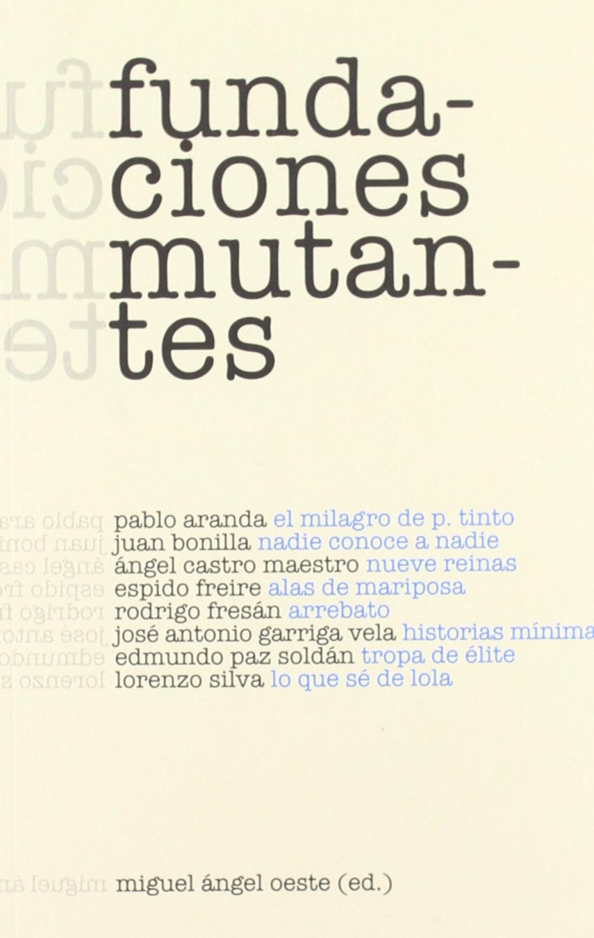 Fundaciones mutantes - Aa.Vv