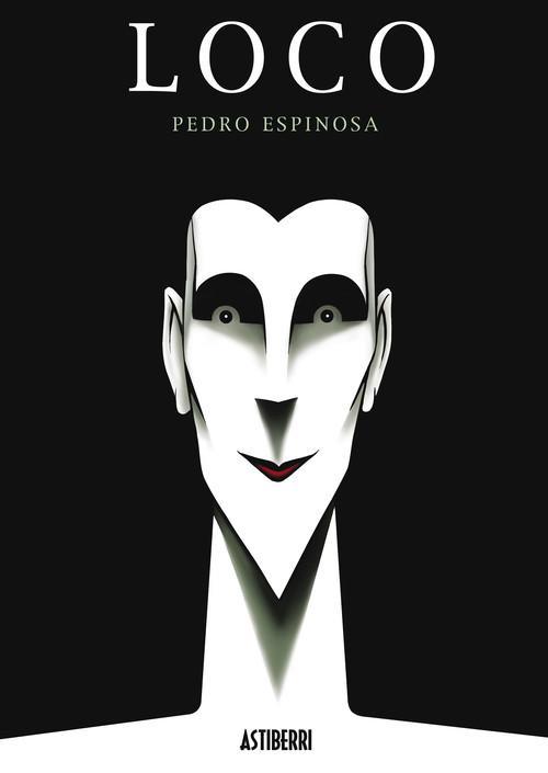 Loco - Espinosa, Pedro