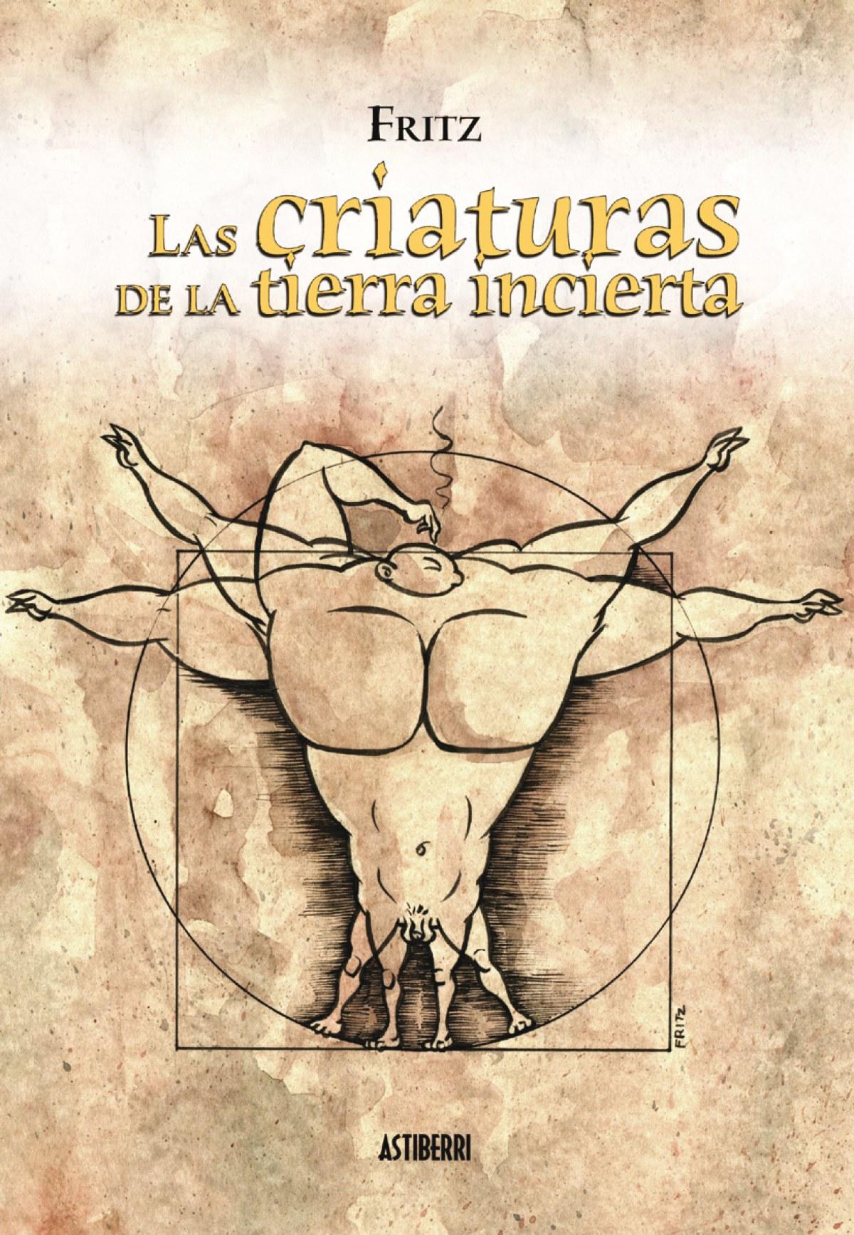 Criaturas De La Tierra Incierta - Fritz