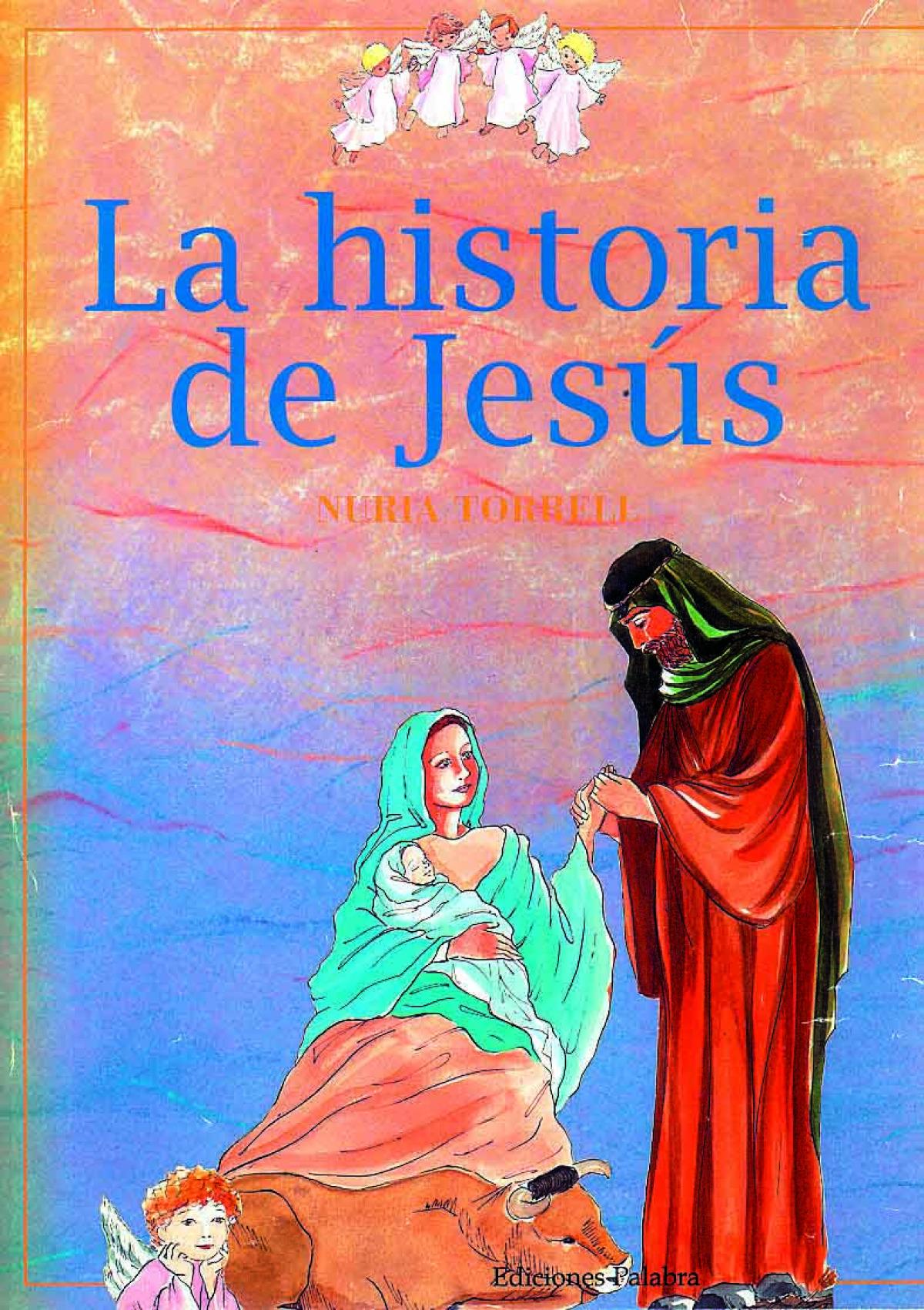 La historia de Jesús - Torrell Ibáñez, Nuria