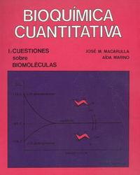 Cuestiones sobre biomoléculas: Macarulla, Jose María/Goñi, Felix Mª
