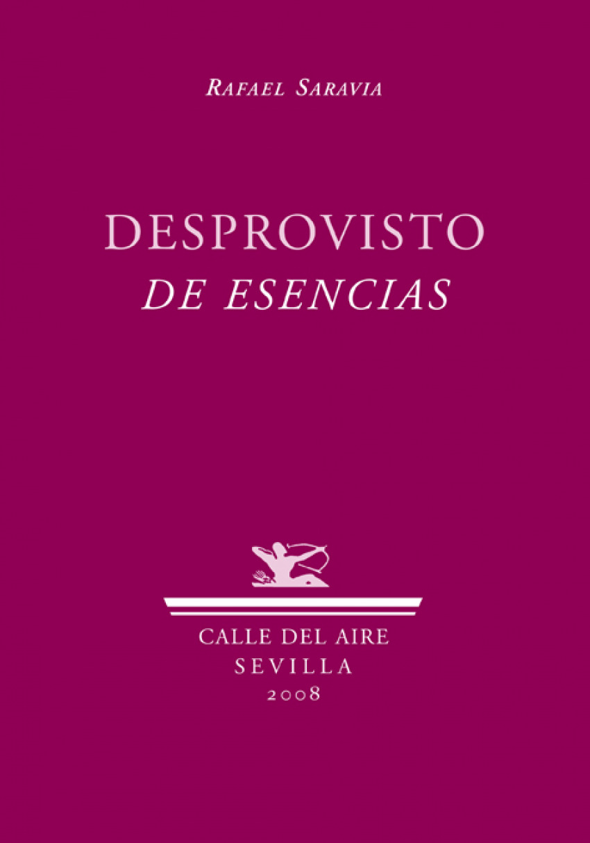 Desprovisto de esencias - Saravia, Rafael