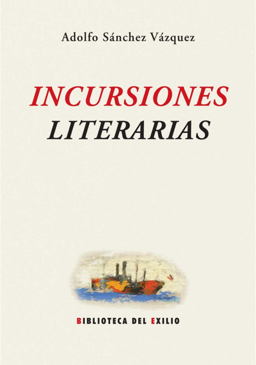 Incursiones literarias - Sánchez Vázquez, Adolfo
