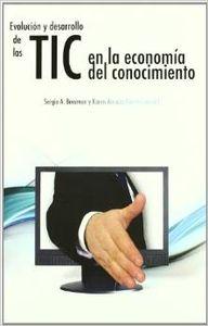 Evolución y desarrollo de las TIC en la economía del conocimiento - Berumen, Sergio A./Arriaza Ibarra, Karen