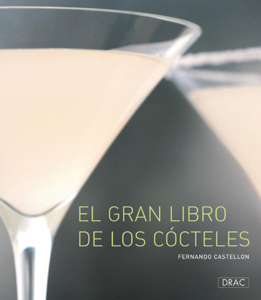 El gran libro de los cocteles - Castellón, Fernando