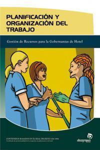 Planificación y organización del trabajo Gestión de Recursos para Gobernantas de Hotel - Marián Torres Sánchez, Seminario para la Formación y Promoción de la Hostelería'