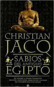 Los sabios del Antiguo Egipto - Christian Jacq