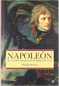 Napoleón - Philip Dwyer