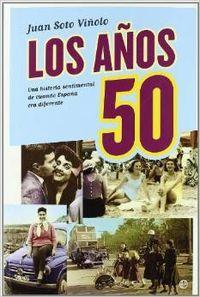 Los años 50 - Juan Soto Viñolo