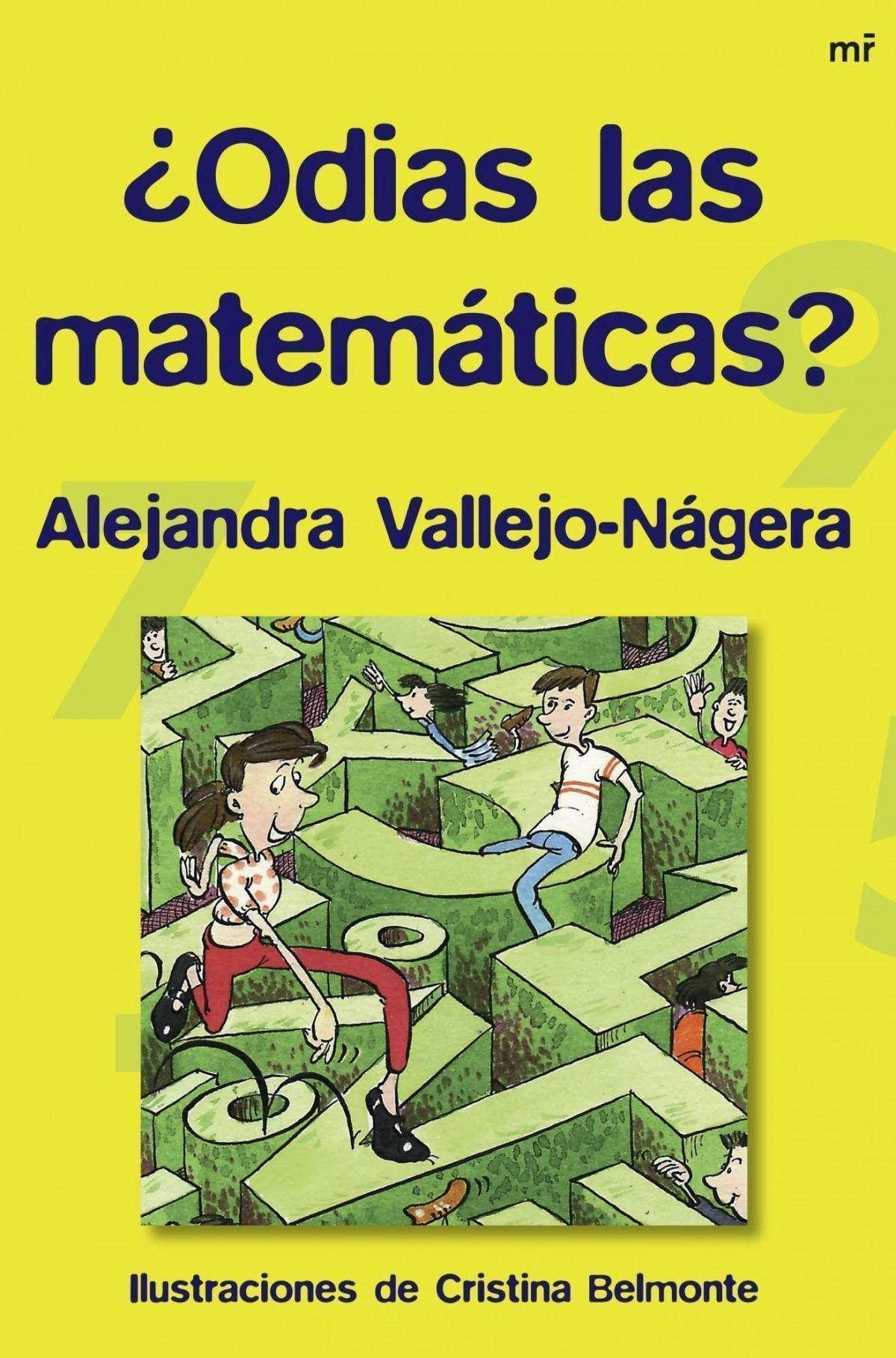 Odias las matemáticas? - Alejandra Vallejo-Nágera