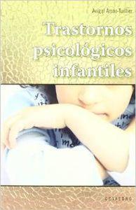 Trastornos psicológicos infantiles - Amar-Tuillier, Avigal