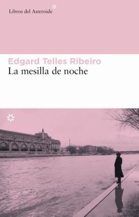 La mesilla de noche - Telles Ribeiro, Edgard