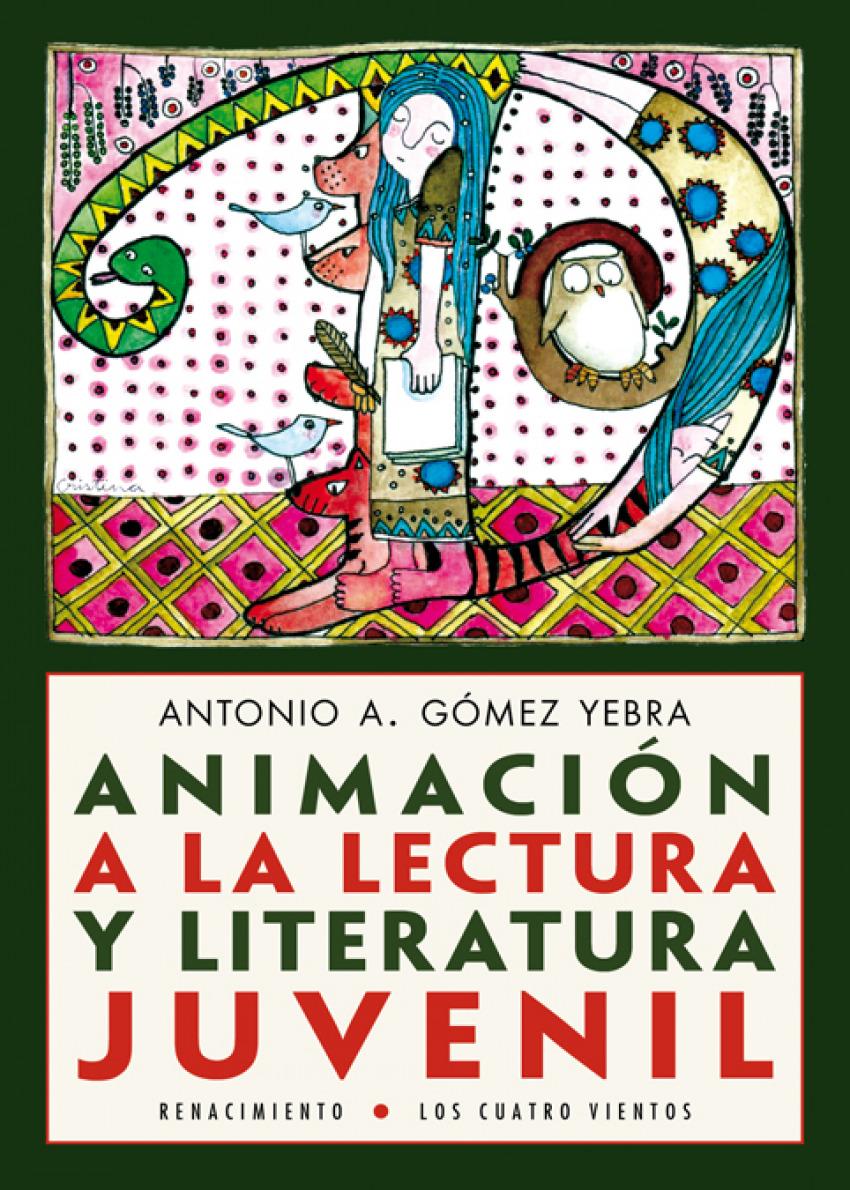 ANIMACIón A LA LECTURA Y LITERATURA JUVENIL - Gómez Yebra, Antonio