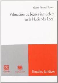 Valoración de bienes inmuebles en la hacienda local - Punzano Romero, Manuel