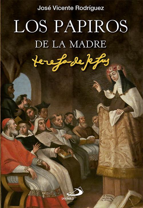 Papiros De La Madre Teresa - Rodríguez Rodríguez, Jose Vicente
