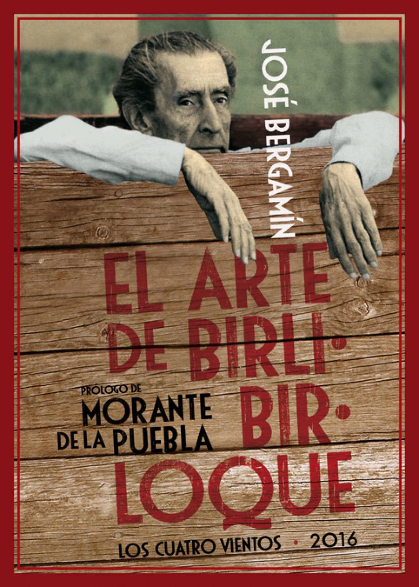 El arte de birlibirloque - Bergamín, José